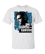Inspirational T-Shirt Richard Harmon 'Only Fighter Will Survive' Special... - $17.82