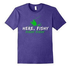 Here, Fishy Fishy Fishing T Shirt Men - $17.95+