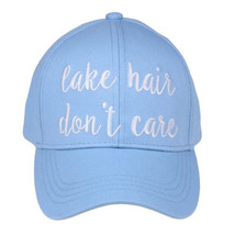 """LAKE HAIR DON'T CARE"" - CC Embroidered Adjustable Ball Cap Hat - OS Fit... - $15.99"