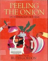 Peeling the Onion: An Anthology of Poems (A Charlotte Zolotow Book) [Jul 01, 199