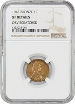 1943 1c NGC XF Details (Bronze, Obverse Scratched) - Lincoln Cent - $211,848.00
