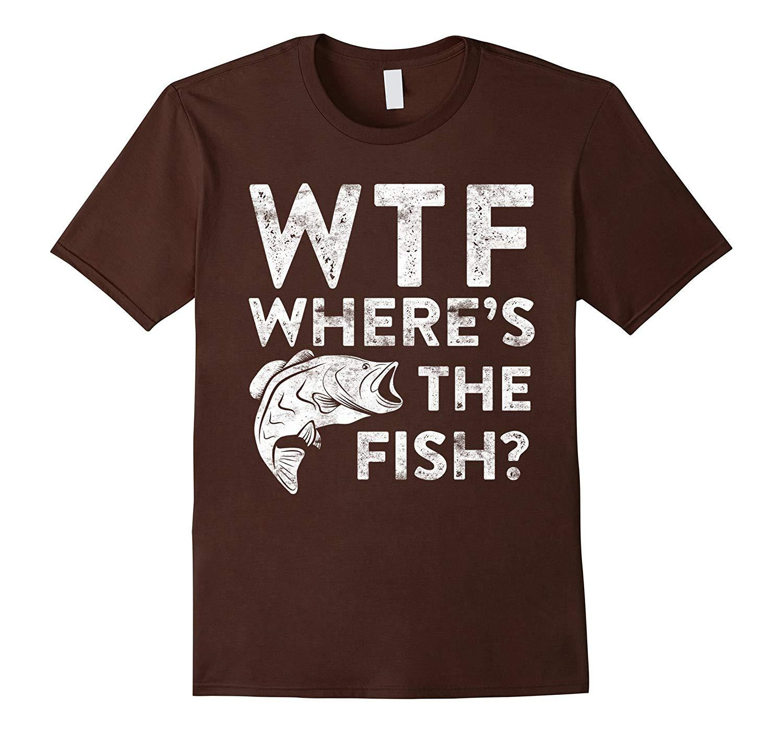 New Shirts - WTF Where's The Fish T-Shirt Funny Fisherman Gift Shirt Men