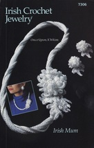 Irish Mum Necklace & Earrings, Annie's Crochet Jewelry Pattern Booklet 7306 - $3.95