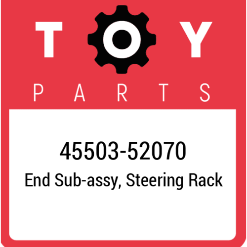 45503-52070 Toyota End Subassy Steering Rack, New Genuine OEM Part