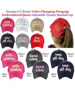 C.C Ponycap Adjustable Color Changing Embroidered Quote CC Ponytail Cap - $15.79