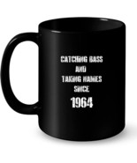 Catching Bass And Taking Names Since 1964 Funny Fishin Gift Coffee Mug - $13.99+