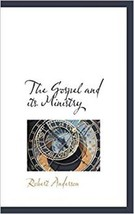 The Gospel and its Ministry - $13.49