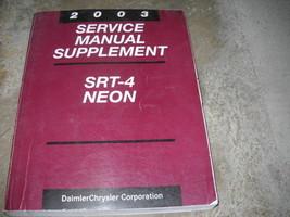 2003 Dodge Neón & SRT-4 SRT4 Servicio Tienda Reparar Manual Suplemento OEM Libro - $14.63