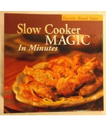 Favorite Brand Name Slow Cooker Magic in Minutes 2005 cookbook spiral cr... - $15.47