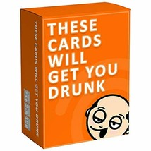 These Cards Will Get You Drunk - Fun Adult Drinking Game for Parties - $29.39
