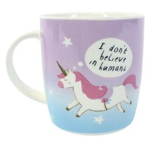 Unicorn Mug I Don't Believe In Humans Magical Childrens Cup Coffee Tea Gift - $9.76