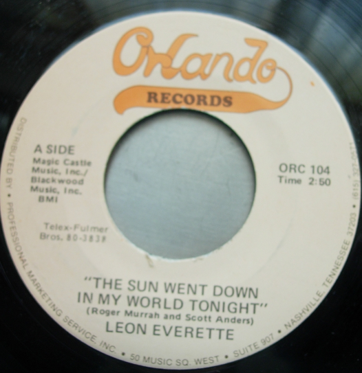 Leon Everett - The Sun Went Down In My World Tonight / Cheat's Trap - ORC 104