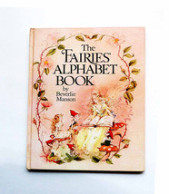 1980s ABC Fairies' Alphabet Book Written & Illustrated by Beverlie Manso... - $39.90