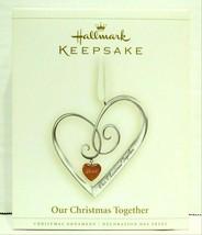 2006 Hallmark Keepsake Our Christmas Together Ornament QXG2726 - $50.00