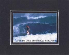 Touching and Heartfelt Poem for Motivations - [Catch the wave and harnes... - $10.84
