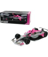 Dallara IndyCar #27 Alexander Rossi AutoNation Andretti Autosport NTT In... - $103.94