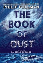 The Book of Dust:  La Belle Sauvage (Book of Dust, Volume 1) [Hardcover]... - $29.65
