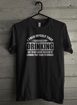 I Told Myself That I Should Stop Drinking - Custom Men's T-Shirt (4155) image 1