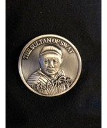 "Babe Ruth ""The Sultan of Swat"" Coin - 3D Embossed Pewter  - $9.90"