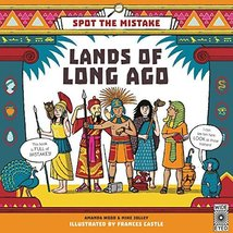 Spot the Mistake: Lands of Long Ago [Hardcover] [May 02, 2017] Wood, AJ;... - $7.44