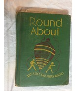 1941 1936 Round About Alice And Jerry Books Reading School Book - $9.49