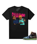 Shirt to Match Air Jordan 1 Biohack Sneaker Tees Shirts DAAAMN T-Shirt - $19.99 - $25.99