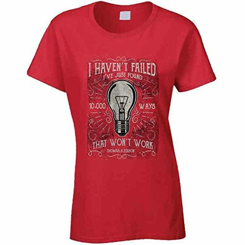 I Havent Failed Ladies T Shirt S Red