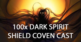 300x COVEN HAUNTED DARK SPIRIT MAGICK SHIELD STOP RETURNING SPIRITS MAGI... - $150.00