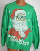Happy Holla Days Santa Claus Ugly Christmas Sweater Sweatshirt L Hip Hop - $19.79