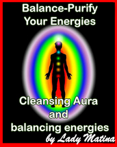 Balance-Purify Your Energies ! Cleansing Aura and balancing energies - $60.00