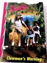 1999 - BARBIE'S Children's BOOK - Clawman's Warning - $8.91