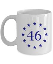 Joe Biden 46 Coffee Mug Star Circle 46 President - $16.82+