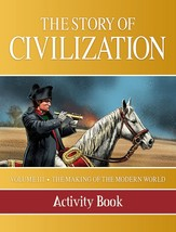 The Story of Civilization: Vol. 3 - The Making of the Modern World (Activity)