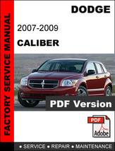 Dodge Caliber 2007 - 2009 Ultimate Official Factory Service Repair Fsm Manual - $14.95