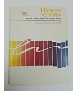 Dances of Chopin 1988 sheet music book ed. Hinson - $15.25