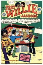 FAST WILLIE JACKSON #4-Hard to find-RARE-1977-BLACK ARCHIE-MILITANT COVER - $107.19