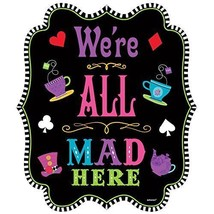 """Mad Tea Party Cutout """"We're All Mad Here"""" 10.5 X 9 inches NEW - €4,82 EUR"""