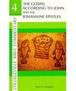 The Gospel According to John and the Johannine Epistles (Collegeville Bi... - $3.95