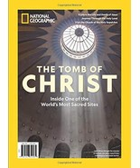 National Geographic Inside the Tomb of Christ [Single Issue Magazine] The Editor - $6.93