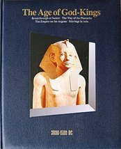 Age of God-Kings: TimeFrame 3000-1500 BC Time-Life Books - $4.95