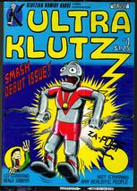 Ultra Klutz #1, Klutzian Komidy Kause 1981 vintage Underground Comix - obo - $7.98