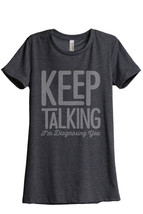 I'm Diagnosing You Women's Relaxed T-Shirt Tee Charcoal Grey  - $24.99+