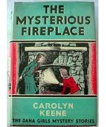 Dana Girls 10 The Mysterious Fireplace 1st Edition 1st Print? Nancy Drew... - $75.00