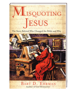 Misquoting Jesus: The Story Behind Who Changed the Bible and Why by Bart... - $3.99