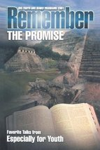 Remember the Promise: Favorite Talks from Especially for Youth CES Youth... - $0.50