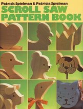 Scroll Saw Pattern Book Spielman, Patrick and Spielman, Patricia - $2.96
