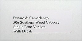 Funaro & Camerlengo HO Southern Single pane wood Caboose kit 506 image 3