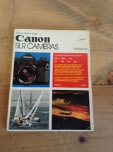 HOW TO SELECT AND USE CANON SLR CAMERAS CARL SHIPMAN PAPERBACK          ... - $12.59