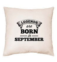 Legends Are Born in September Birthday Gift Funny Idea Cushion Cover Pil... - $13.08+