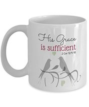 Inspirational Mug - His Grace is Sufficient/Christian Mug With Scripture - $19.75